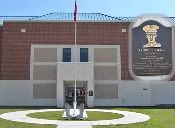Randolph Hall (Marine Detachment)</b> was dedicated (15 Sep 11) to the memory of Corporal (CPL) David M. Randolph who while serving as a member of the Multi-National Peace Keeping Force, Beirut, Lebanon; gave his life in service to his country during a terrorist bombing on October 23, 1983